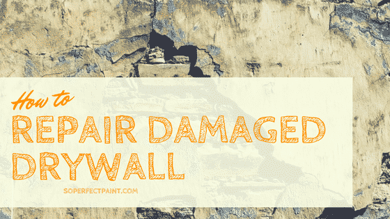 how to repair damaged drywall